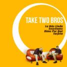La mas linda - Take two bros album cover