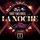 LA NOCHE - Take two bros - cover album