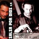 Salsa por dios - dj Morris - Album Cover
