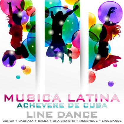 Musica latina - line dance - Achevere de cuba cover single