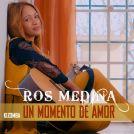Un Momento de amor - Ros Medina - kizomba